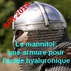 Le mannitol: une véritable armure pour l'acide hyaluronique. HANOX® est adoubé.